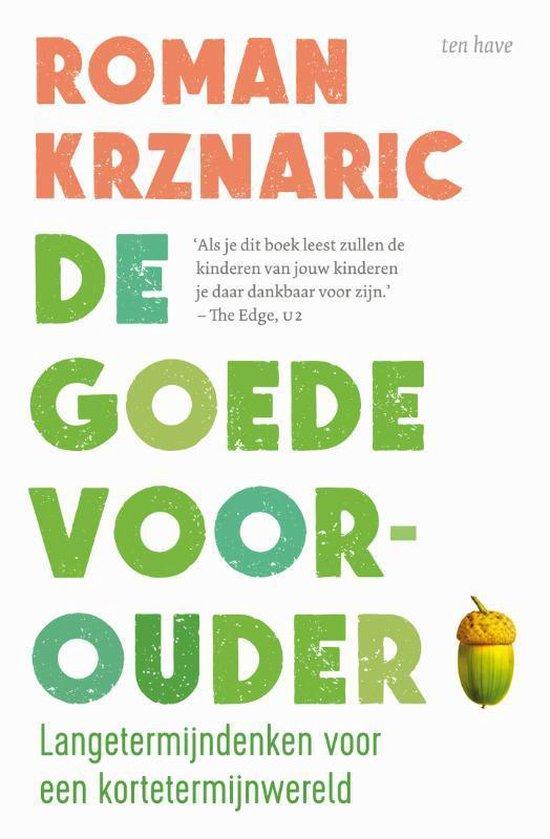 Boek cover De goede voorouder van Roman Krznaric (Paperback)