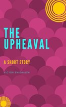 Omslag The Upheaval: A Short Story