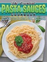 The Essential Pasta Sauces Cookbook