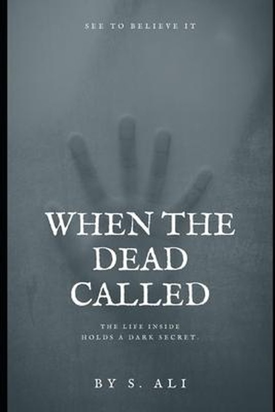 When The Dead Called