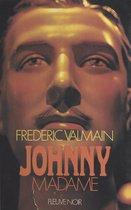 Johnny-Madame