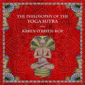 Philosophy of the Yoga Sutra with Karen O'Brien-Kop, The