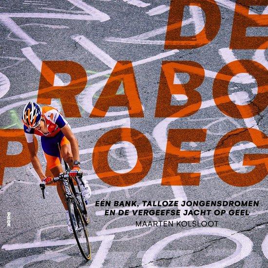 Boek cover De Raboploeg van Maarten Kolsloot (Onbekend)