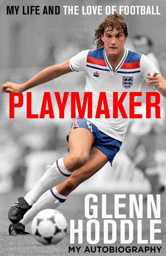 Boek cover Playmaker: My Life and the Love of Football van Glenn Hoddle (Onbekend)