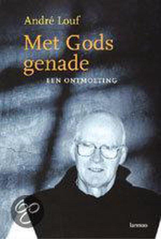 Met Gods Genade - André Louf |