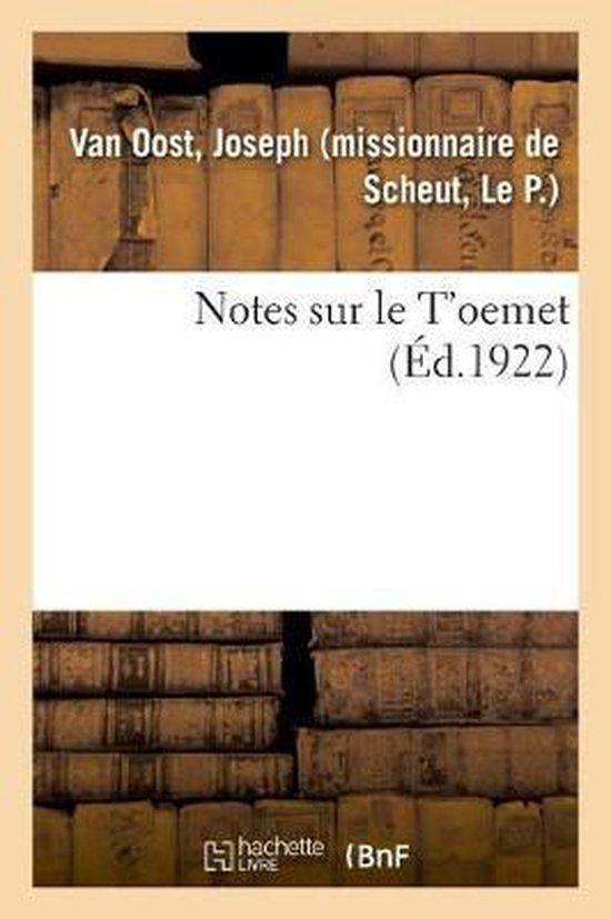 Notes sur le T'oemet