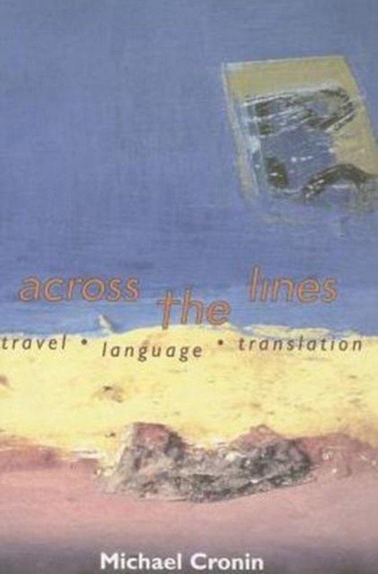 Boek cover Across the Lines van Michael G. Cronin (Paperback)