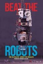 Beat the Robots