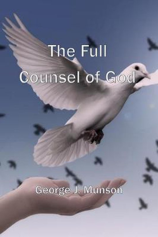 The Full Counsel of God