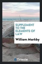 Supplement to the Elements of Law