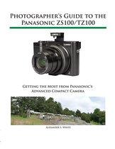 Photographer's Guide to the Panasonic ZS100/TZ100