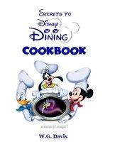 Secrets to Disney Dining
