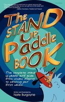 The Stand Up Paddle Book