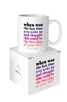 Quotable Mug Best Day Of Your Life