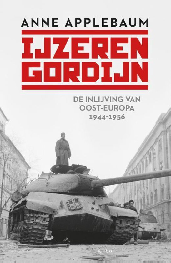 IJzeren Gordijn - Anne Applebaum |