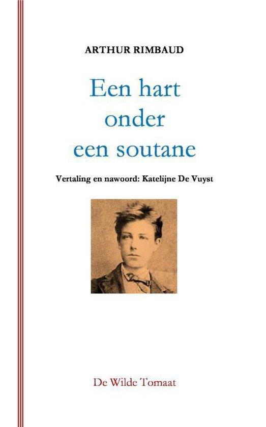 Een hart onder een soutane - Arthur Rimbaud |