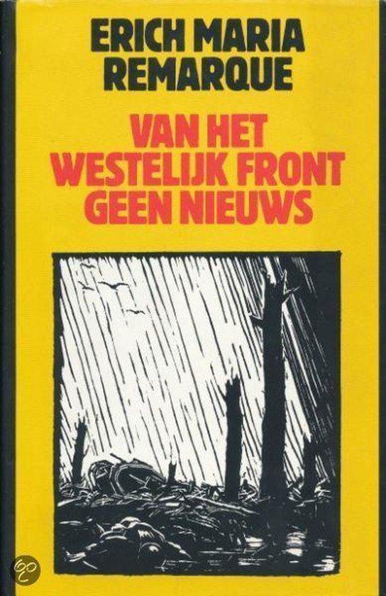 Van het westelijk front geen nieuws - Erich Maria Remarque |