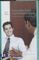 Marketing voor professionals - Persoonlijke kracht in acquisitiegesprekken