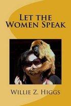 Let the Women Speak