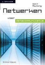 Netwerken voor datacommunicatie 2 - Netwerken voor datacommunicatie deel 2 Routing