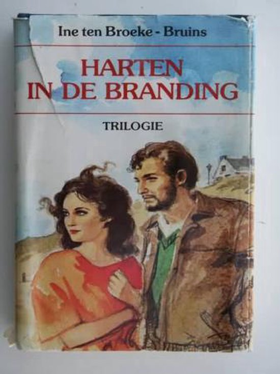 Harten in de branding - I. Ten Broeke-Bruins |