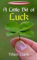 A Little Bit of Luck