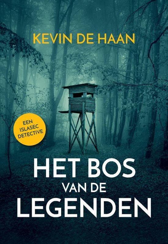 Het Bos van de Legenden - Kevin de Haan |