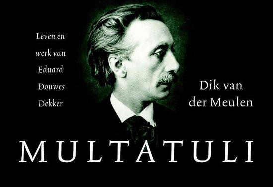 Multatuli - dwarsligger - Dik van der Meulen |