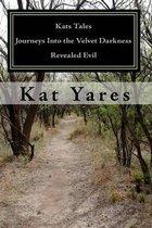 Kats Tales - Journeys Into the Velvet Darkness