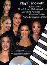 Play Piano With... Katie Melua, Norah Jones, Delta Goodrem, Christina Aguilera, Vanessa Carlton, Alicia Keys And DJ Sammy