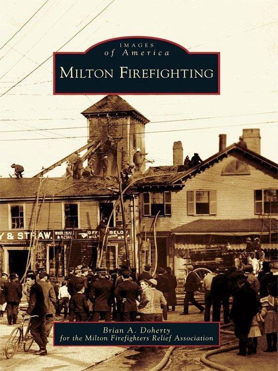 Boek cover Milton Firefighting van Brian A. Doherty (Onbekend)