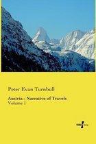 Austria - Narrative of Travels
