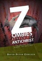 Zombies Versus the Antichrist