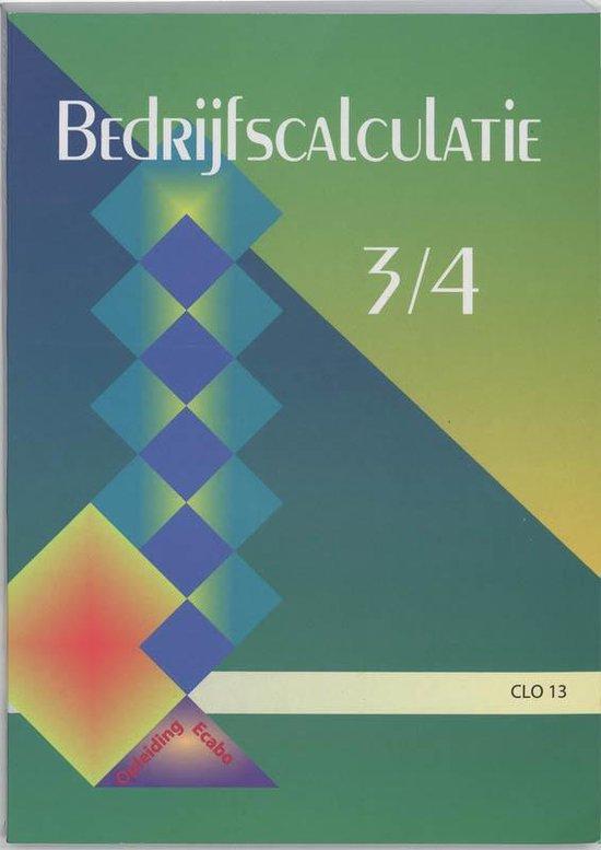 Bedrijfscalculatie / 3/4 CLO 13 - P.D. Jonker  