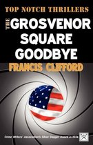 The Grosvenor Square Goodbye