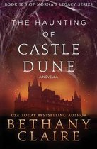 The Haunting of Castle Dune - A Novella
