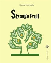 Boek cover Strange Fruit van Kamau Brathwaite