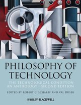 Philosophy of Technology: The Technological Condition