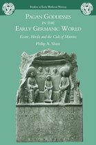 Pagan Goddesses in the Early Germanic World