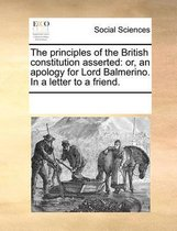 The Principles of the British Constitution Asserted