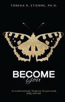 Become You
