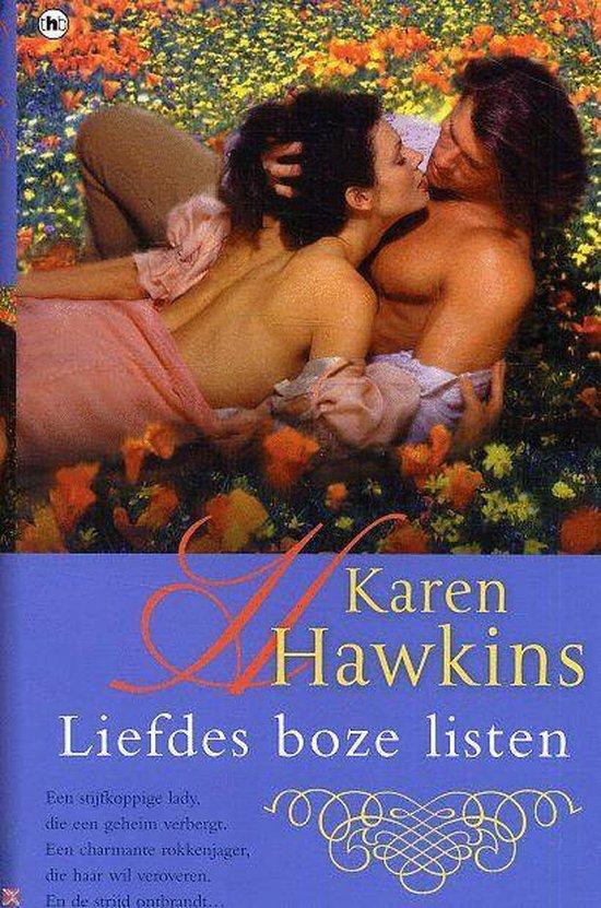 Liefdes boze listen - Hawkins K |