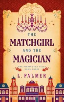 The Matchgirl and the Magician