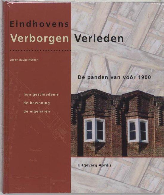 Eindhovens Verborgen Verleden - J. Husken   Fthsonline.com