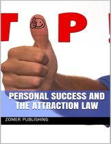 Personal Success and The Attraction Law