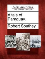 A Tale of Paraguay.