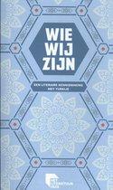 Wie wij zijn 3 -   Een literaire kennismaking met turkije