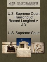 U.S. Supreme Court Transcript of Record Langford V. U S