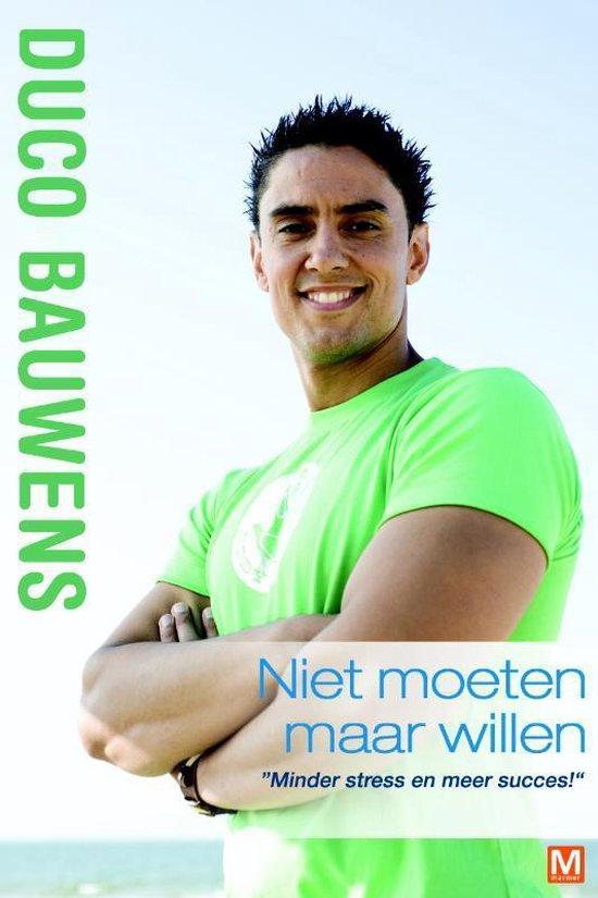 Niet moeten maar willen - Duco Bauwens pdf epub