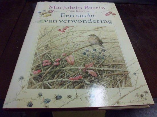 Zucht van verwondering - Marjolein Bastin |